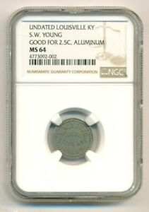 NGC-MS64-Undated-Merchant-Token-Louisville-KY-S-W-Young-Good-For-2-1-2-Cents