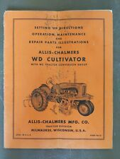 Allis Chalmers Manual For Wd Cultivator With Wc Tractor Conv Group