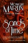 Sands of Time: Out of Time #6 by Monique Martin (Paperback / softback, 2013)