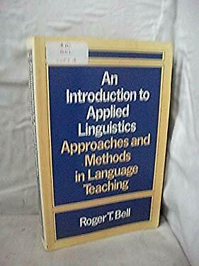 Introduction Applied Linguistics by Bell, Roger T.
