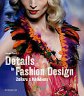 Details in Fashion Design: Collars & Necklines by Gianni Pucci (Hardback, 2016)
