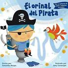 El Orinal del Pirata by Samantha Berger (Paperback / softback, 2015)
