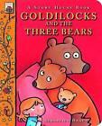 Goldilocks and the Three Bears by Sebastien Braun (Board book, 2015)