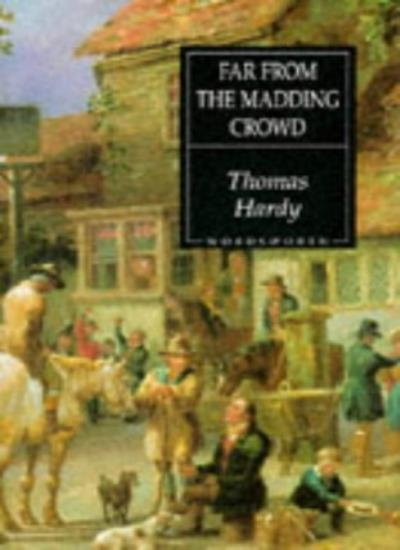 Far from the Madding Crowd (Wordsworth Hardback Library) By Thomas Hardy