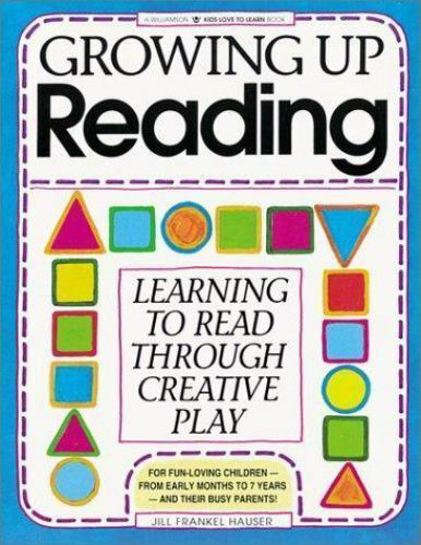 Growing Up Reading: Learning to Read Through Creative Play (Kids Love-ExLibrary