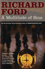 A Multitude of Sins by Richard Ford (Paperback, 2006)