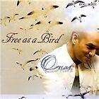 Omar - Free as a Bird (2004)