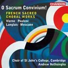 O Sacrum Convivium!: French Sacred Choral Works (CD, Feb-2015, Chandos)