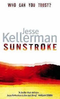 Kellerman, Jesse, Sunstroke, Excellent Book