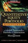 Quantitative Equity Portfolio Management: An Active Approach to Portfolio Construction and Management by Ludwig B. Chincarini, Daehwan Kim (Mixed media product, 2006)