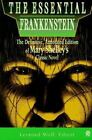 Essentials: The Essential Frankenstein : The Definitive, Annotated Edition of Mary Shelley's Classic Novel by Mary Shelley (1993, Paperback, Annotated)