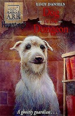 DOG IN THE DUNGEON (ANIMAL ARK HAUNTINGS S.) by LUCY DANIELS