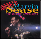 Live with the Candy Licker by Marvin Sease (CD, Sep-2005, Malaco)