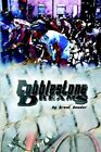 Cobblestone Dreams by Brent Bender 9781418494872 Paperback 2005