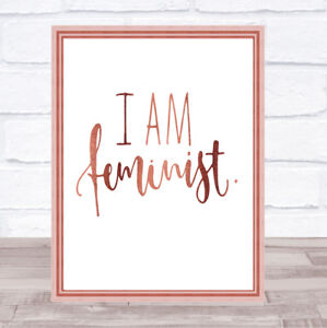 I Am Feminist Quote Print Poster Rose Gold Wall Art