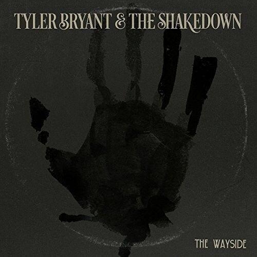 Tyler Bryant & Shakedown - Wayside [New CD] UK - Import