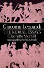 The Moral Essays: Operette Morali by Giacomo Leopardi (Paperback, 1983)