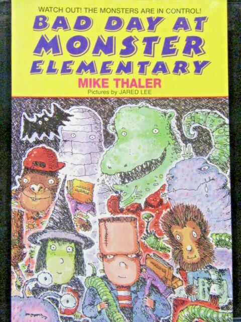 Bad Day at Monster Elementary by Mike Thaler Paperback 1995 Ages 6-9 RL 1.8