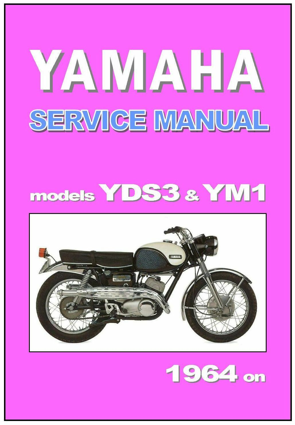 YAMAHA Workshop Manual YDS3 YDS3C and YM1 for 1964 1965 and 1966 Service  Repair | eBay
