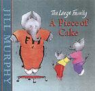 A Piece of Cake by Jill Murphy (Hardback, 2002)