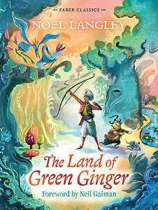The-Land-of-Green-Ginger-Faber-Children-039-s-Class-Langley-Noel-New