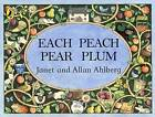 Each Peach Pear Plum by Janet Ahlberg, Allan Ahlberg (Paperback, 1989)