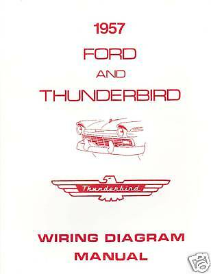 1957 ford ignition wiring diagram 1957 ford thunderbird wiring diagram manual ebay  1957 ford thunderbird wiring diagram