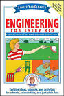 Janice VanCleave's Engineering for Every Kid by Janice VanCleave (Paperback, 2007)