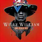 WILLY WILLIAM - UNE SEULE VIE CD NEU