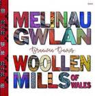 Melinau Gwlan / Woollen Mills of Wales by Branwen Davies (Paperback, 2017)