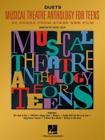Musical Theatre Anthology For Teens Duets Edition Vocal Collection 000740159