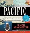 Pacific Low Price CD: Silicon Chips and Surfboards, Coral Reefs and Atom Bombs, Brutal Dictators, Fading Empires, and the Coming Collision of the World's Superpowers by Author and Historian Simon Winchester (CD-Audio, 2016)