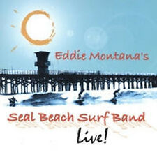 Surf Music / Classic Rock CD - SEAL BEACH SURF BAND  EDDIE MONTANA