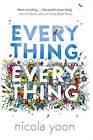Everything, Everything by Nicola Yoon (Paperback, 2015)