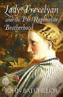 Lady Trevelyan and the Pre-Raphaelite Brotherhood by John Batchelor (Hardback, 2006)