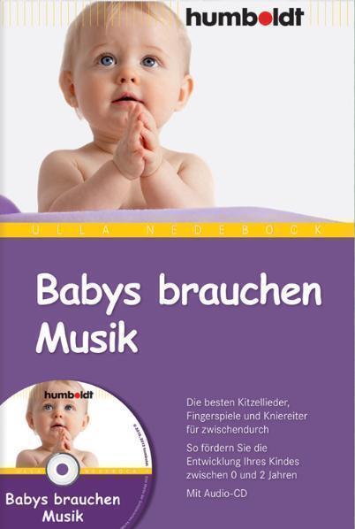 Babys brauchen Musik von Ulla Nedebock (2010, Taschenbuch) ohne CD /  p133