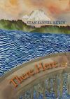 There.Here by Stan Sanvel Rubin (Paperback, 2013)