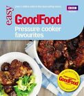 Good Food: Pressure Cooker Favourites by Barney Desmazery (Paperback, 2013)