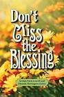 Don't Miss the Blessing by Rhonda Kelley, Jo Ann Leavell (Hardback, 2010)