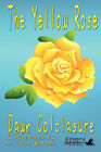 The Yellow Rose by Dawn Colclasure (Paperback / softback, 2011)