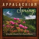 Appalachian Spring by Various Artists (CD, Mar-2014, Green Hill)