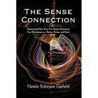 Sense Connection Natalie Robinson Garfield Psychology iUniverse H. 9781440165580