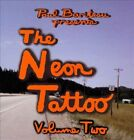 The Neon Tattoo, Vol. 2 by Paul Bariteau (CD)