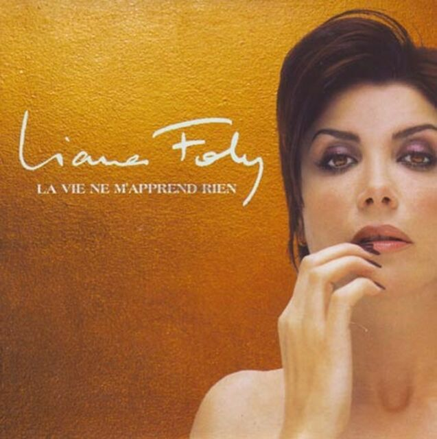 "Liane FOLY ""La vie ne m'apprend rien"" (CD Single) 1998"