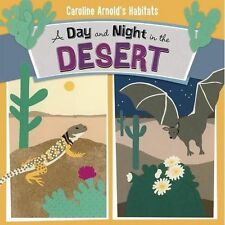 A Day and Night in the Sonoran Desert by Caroline Arnold (Paperback, 2016)