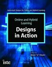 Online and Hybrid Learning Designs in Action by Atsusi Hinumi (Paperback, 2014)
