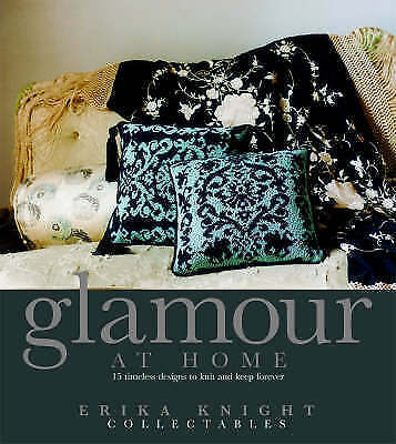 """AS NEW"" Erika Knight, Erika Knight Collectables Glamour at Home Book"