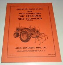 Allis Chalmers Wd Coil Shank Field Cultivator Operators Amp Parts Manual Tractor