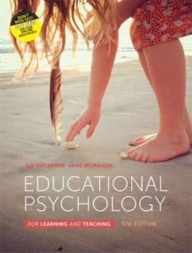 1 of 1 - Educational Psychology for Learning and Teaching 5th Edition Duchesne McMaugh