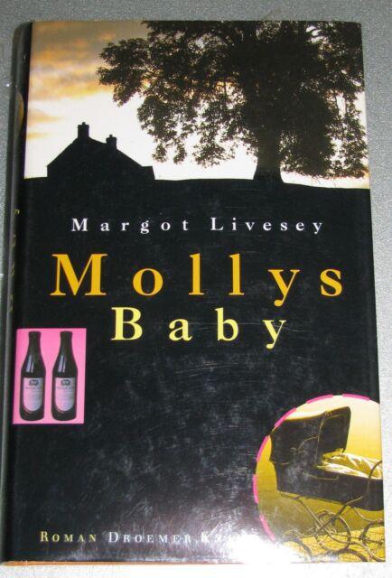 Margot Livesey * Mollys Baby * Roman